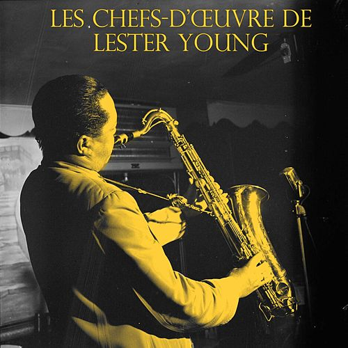 Les Chefs-Dœuvre De Lester Young, Vol. 1 / , Vol. 2 von Lester Young