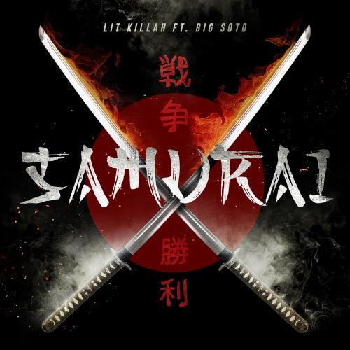 Samurai (feat. Big Soto) de Lit Killah