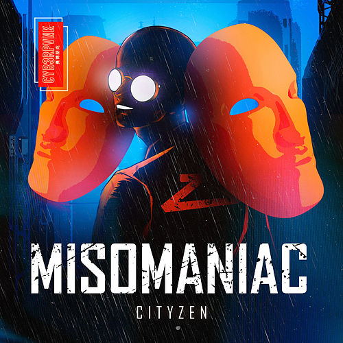 Misomaniac by City Zen