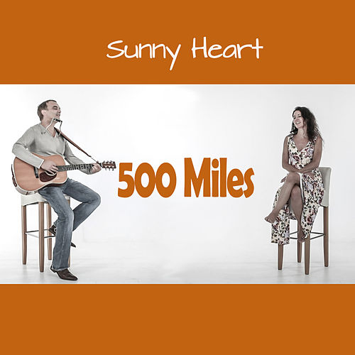 500 Miles by Sunny Heart