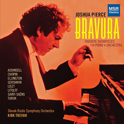 Bravura - Favorite Showpieces for Piano and Orchestra by Joshua Pierce