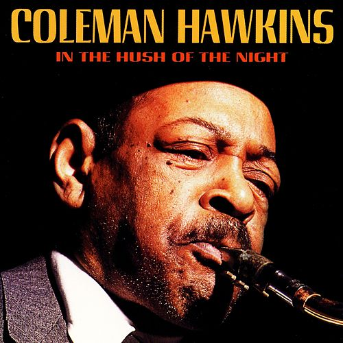 In the Hush of the Night von Coleman Hawkins