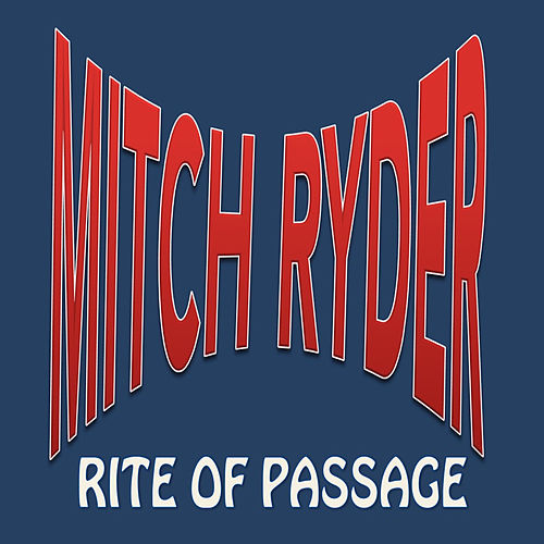 Rite of Passage by Mitch Ryder