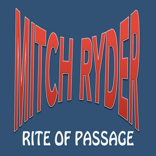 Rite of Passage de Mitch Ryder