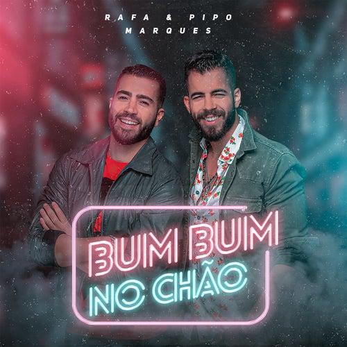 Bum Bum no Chão by Rafa & Pipo Marques