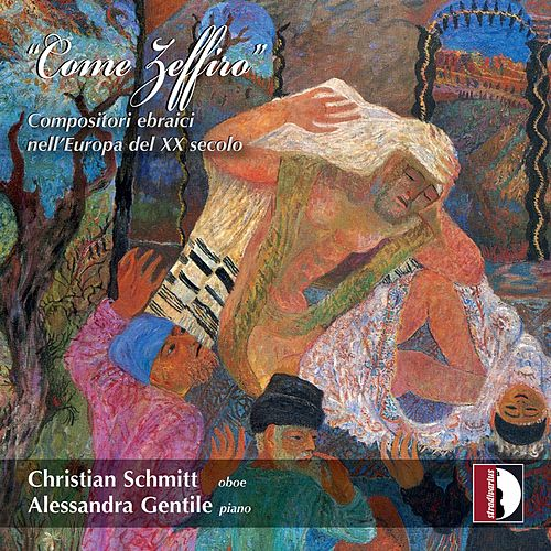 Come Zeffiro: Jewish Composers in 20th Century Europe de Christian Schmitt