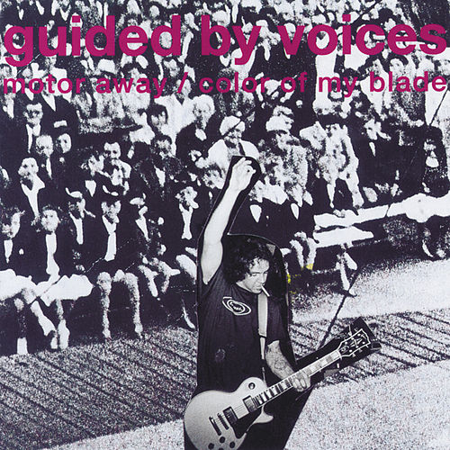 Motor Away de Guided By Voices