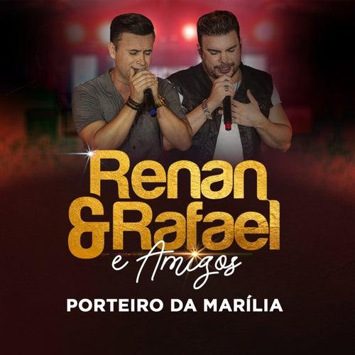 Porteiro da Marília (Ao Vivo) von Renan e Rafael