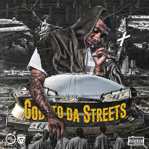 God to da Streets by Squally G