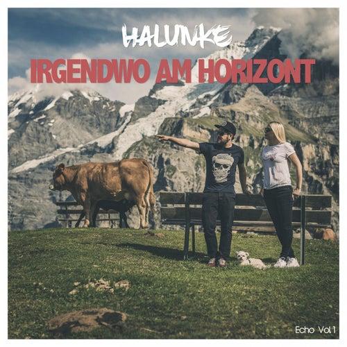 Irgendwo am Horizont by Halunke