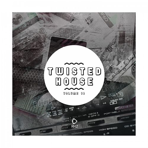 Twisted House, Vol. 18 by Various Artists