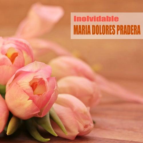Inolvidable (Remasterizado) by Maria Dolores Pradera