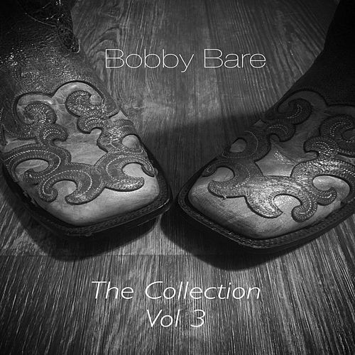 Bobby Bare The Collection, Vol. 3 by Bobby Bare