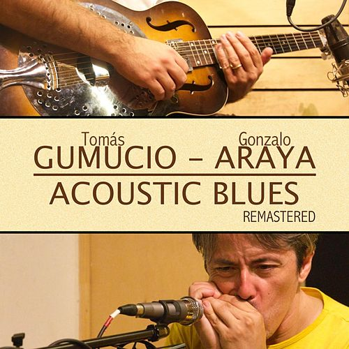 Acoustic Blues (Remastered) de Tomás Gumucio