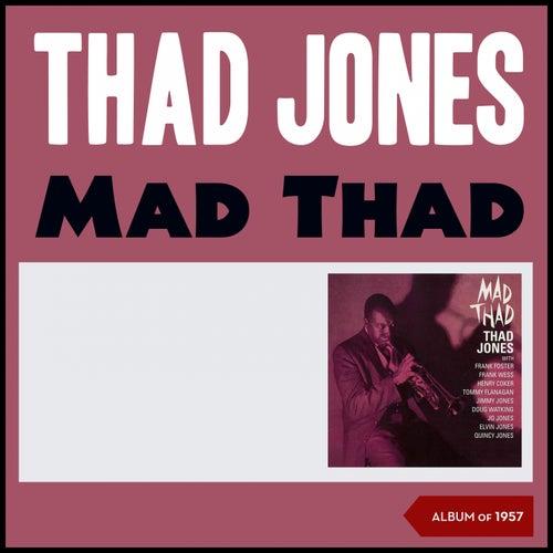 Mad Thad (Album of 1957) de Thad Jones