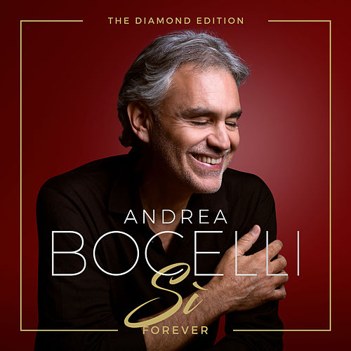 Sì Forever (The Diamond Edition) de Andrea Bocelli