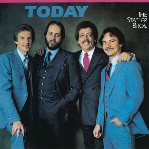 Today by The Statler Brothers