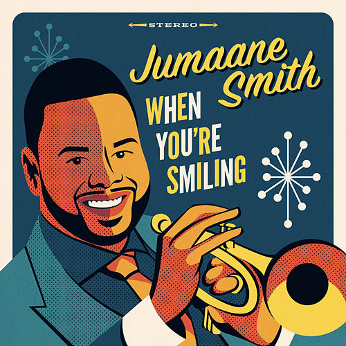 When You're Smiling by Jumaane Smith