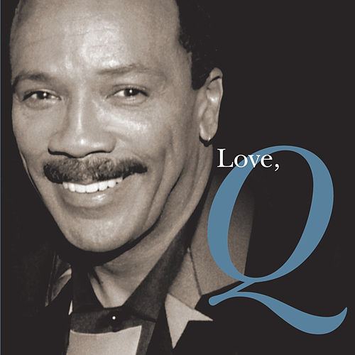Love, Q von Quincy Jones