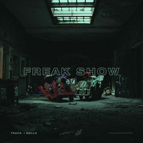Freak Show de Trace