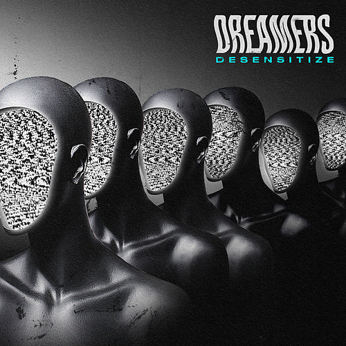 Desensitize by DREAMERS