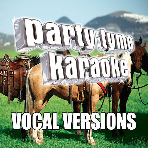 Party Tyme Karaoke - Country Party Pack 4 (Vocal Versions) de Party Tyme Karaoke