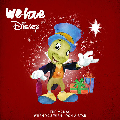 When You Wish Upon A Star by The Mamas