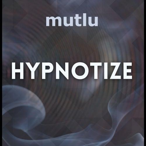 Hypnotize de Mutlu