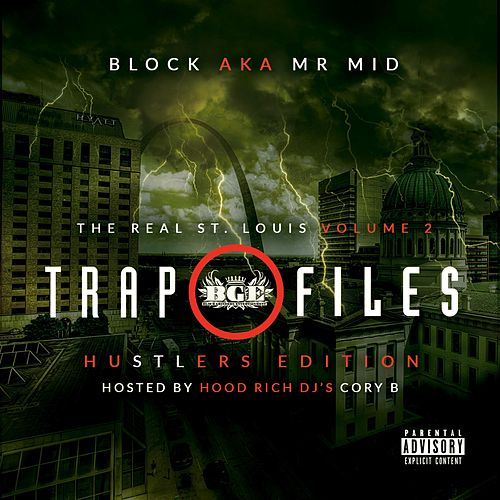 The Real St. Louis Volume 2: Trap Files de Block