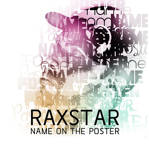 Name On The Poster by Raxstar