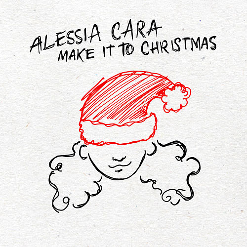 Make It To Christmas de Alessia Cara
