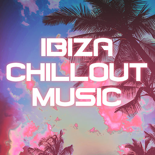 Ibiza Chillout Music: Holiday Beats, Relax Zone, Summer Chill Out, Ibiza Relaxation, Stress Relief von Chill Out