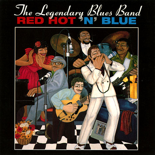 Red Hot 'N' Blue de Legendary Blues Band