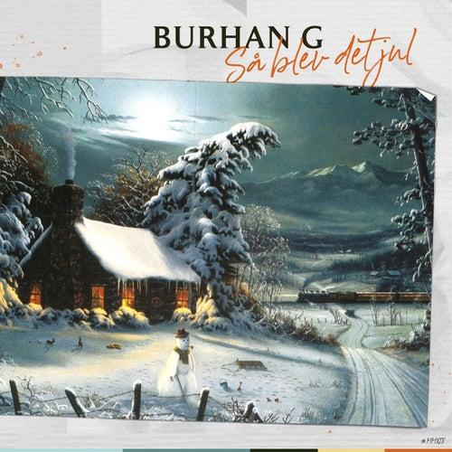 Så Blev Det Jul de Burhan G