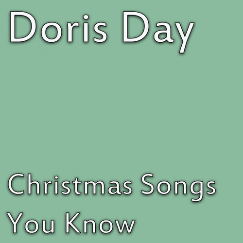 Christmas Songs You Know by Doris Day