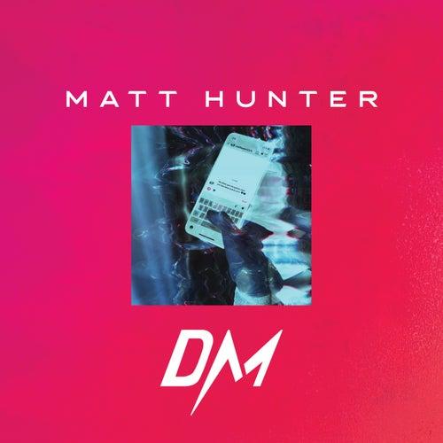Dm de Matt Hunter