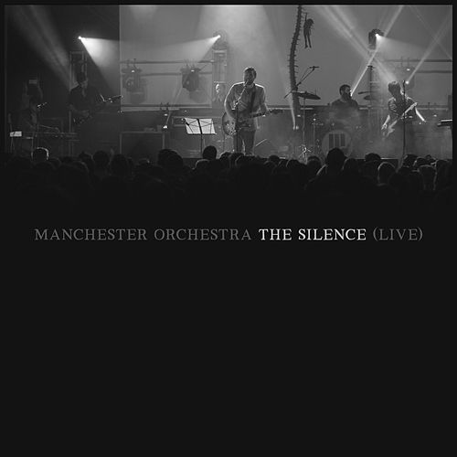 The Silence (Live at The Regency Ballroom San Francisco) von Manchester Orchestra