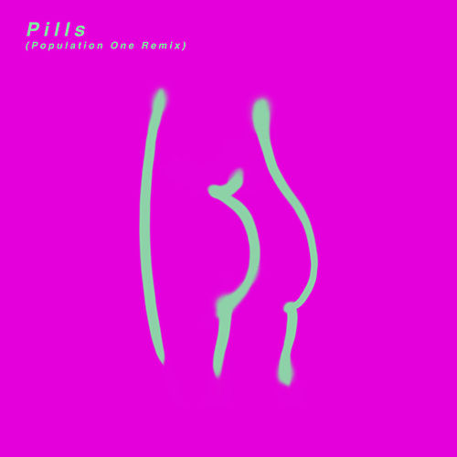 Pills (Population One Remix) by St. Vincent