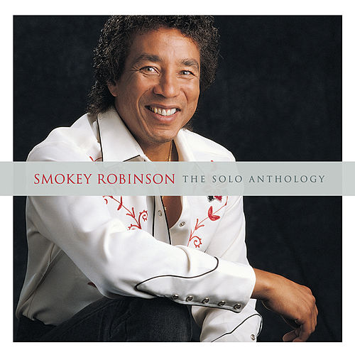 The Solo Anthology by Smokey Robinson