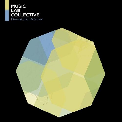 Desde Esa Noche von Music Lab Collective