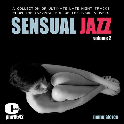 Sensual Jazz, Volume 2 by Various Artists