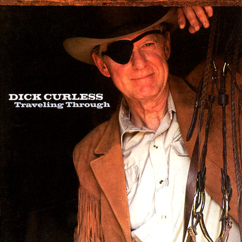 Traveling Through by Dick Curless
