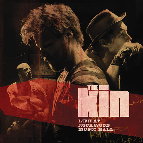 Live At Rockwood Music Hall de The Kin