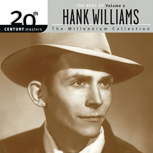 20th Century Masters: The Millennium Collection: The Best Of Hank Williams Volume 2 by Hank Williams
