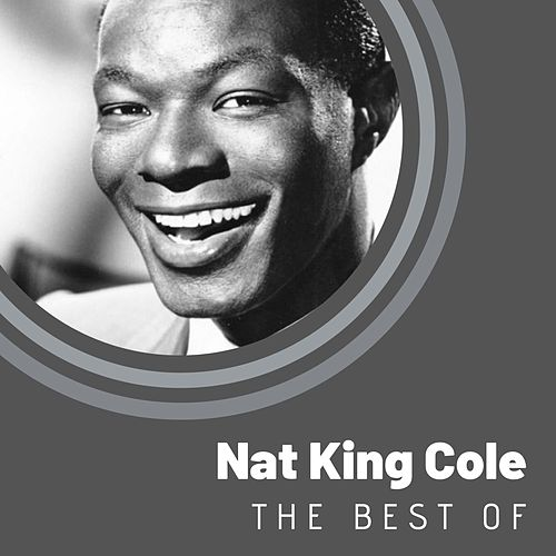 The Best of Nat King Cole von Nat King Cole