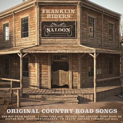 Original Country Road Songs by Franklin Riders