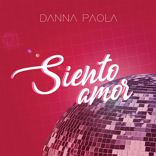 Siento Amor by Danna Paola