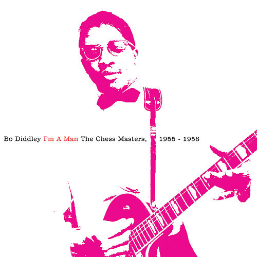 I'm A Man: The Chess Masters, 1955-1958 de Bo Diddley