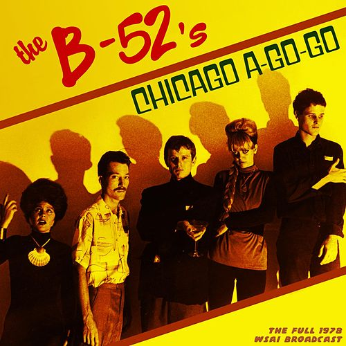 Chicago A Go-Go! by The B-52's