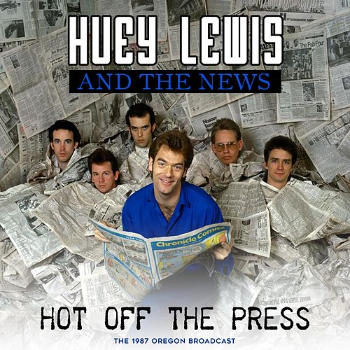 Hot off the Press von Huey Lewis and the News